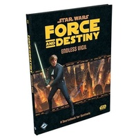 Star Wars Force and Destiny Endless Vigil: A Sourcebook for Sentinels