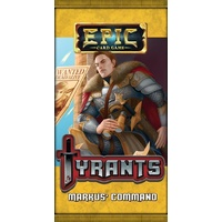 Epic Card Game Expansion: Tyrants - Markus' Command Booster Pack